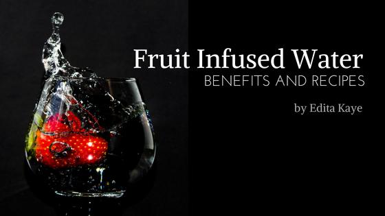 Fruit Infused Water by Edita Kaye